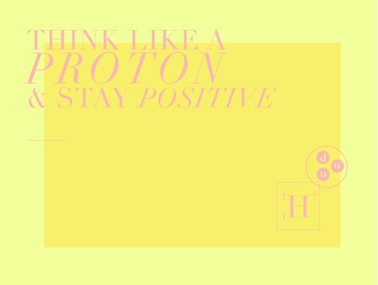 The Positive Proton